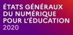Logo Etats Généraux du Numérique pour l'Education 2020